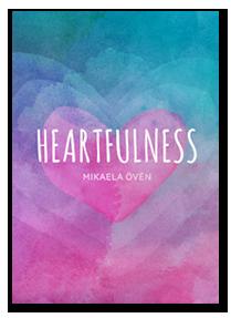 Heartfulness - Mikaela Övén